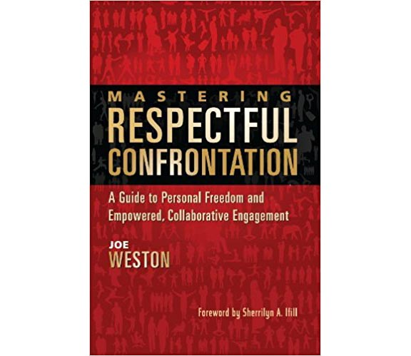 Mastering Respectful Confrontation - book cover